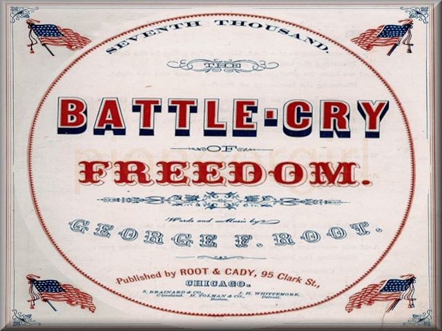"""The Battle-Cry of Freedom"""