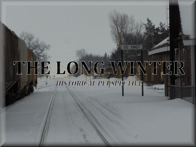 The Long Winter – historical perspective