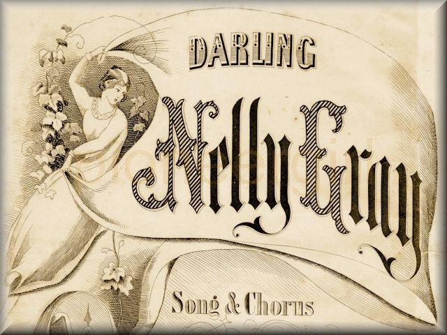 """Darling Nellie Gray"""