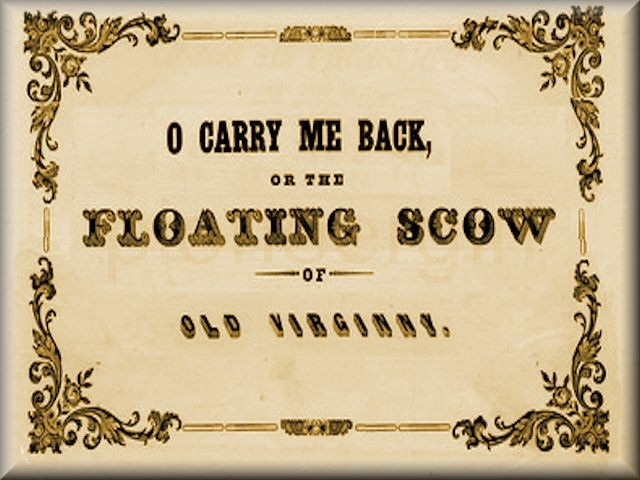 """The Floating Scow of Old Virginia"""