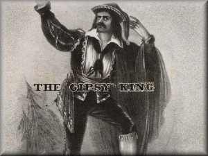 """The Gypsy King"""