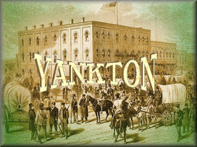 Yankton, Dakota Territory