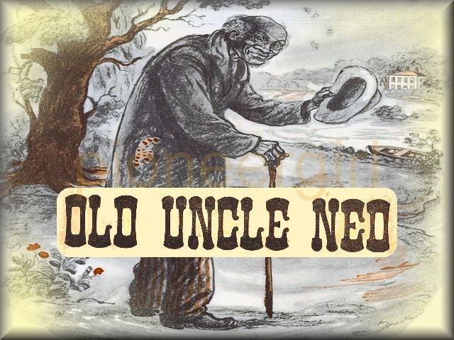 """Uncle Ned"""