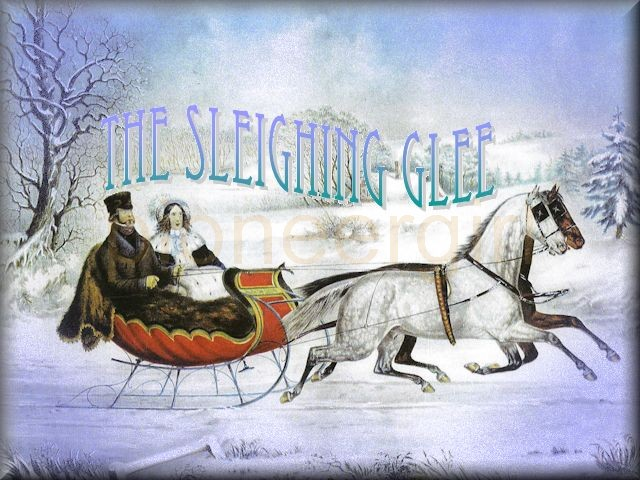 """The Sleighing Glee"""